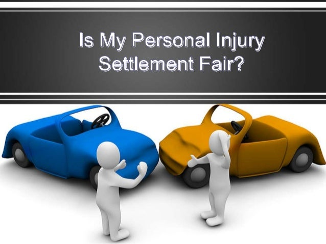 Is My Personal Injury Settlement Fair?
