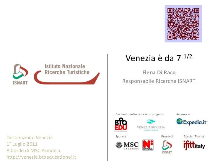 ISNART - Ricerca Destinazione Venezia -1* Luglio 2011