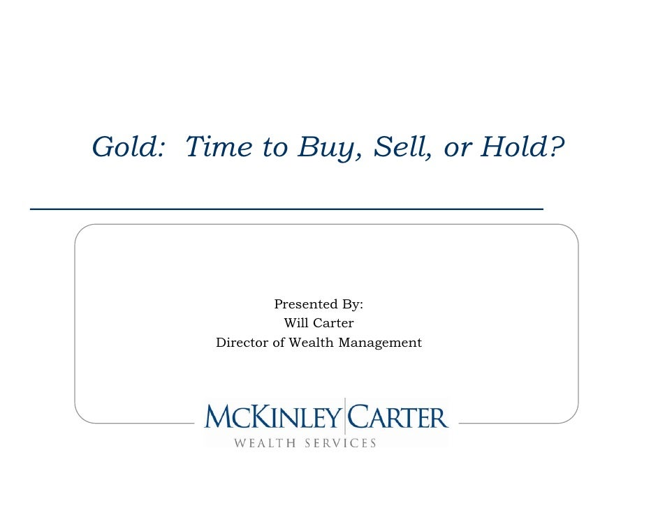 Is now the time to sell gold 9 8-2011