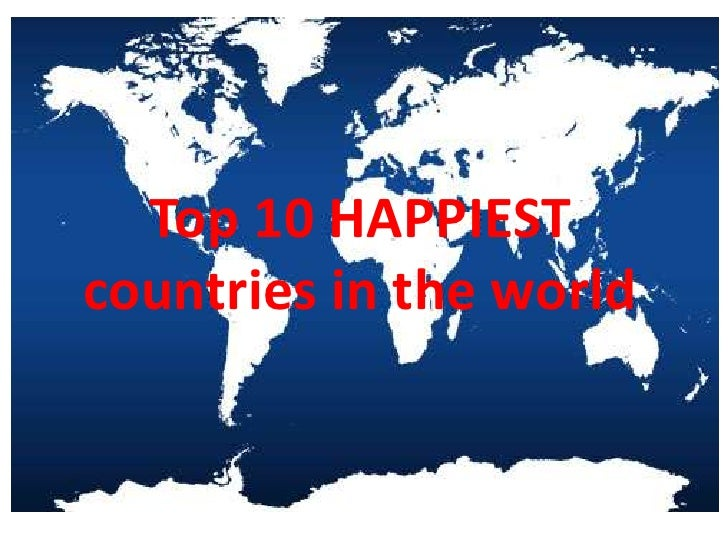 Top 10 HAPPIESTcountries in the world