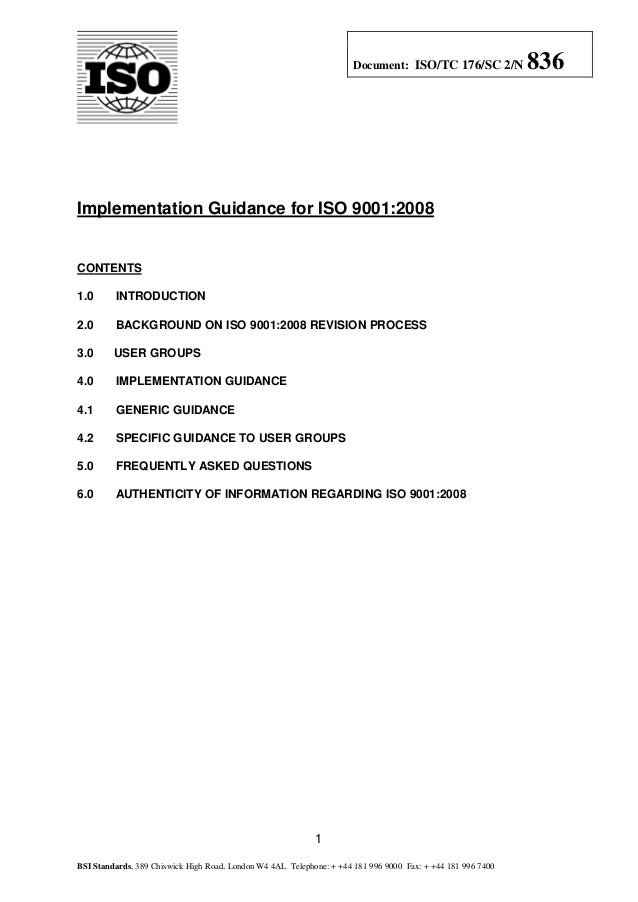 Document: ISO/TC 176/SC 2/N            836Implementation Guidance for ISO 9001:2008CONTENTS1.0      INTRODUCTION2.0      B...