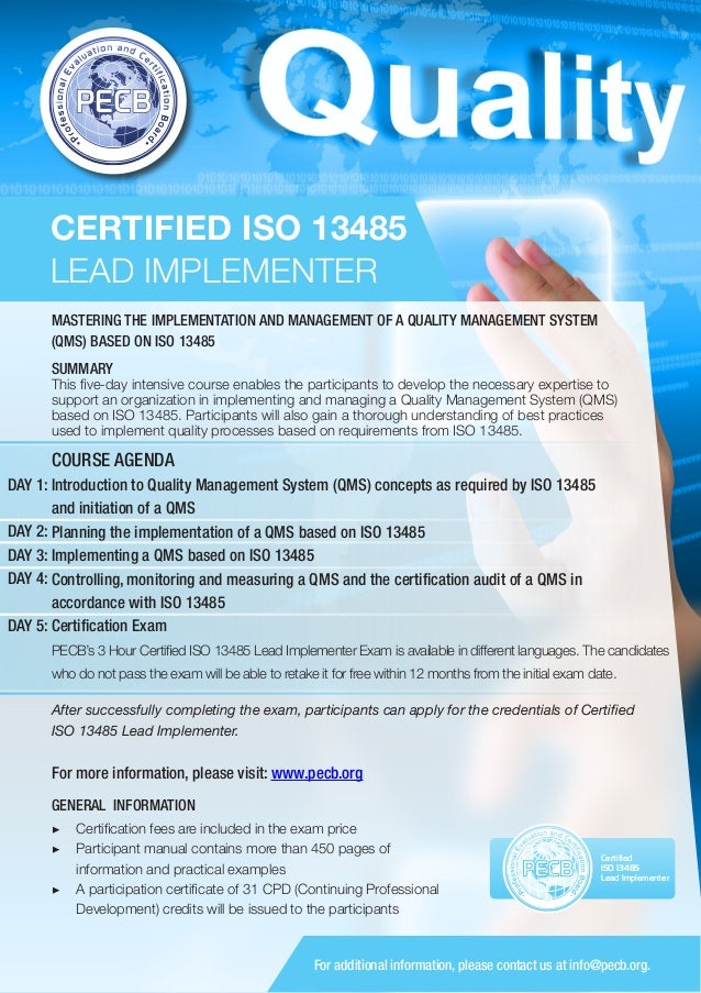 CERTIFIED ISO 13485 LEAD IMPLEMENTER MASTERING THE IMPLEMENTATION AND MANAGEMENT OF A QUALITY MANAGEMENT SYSTEM (QMS) BASE...