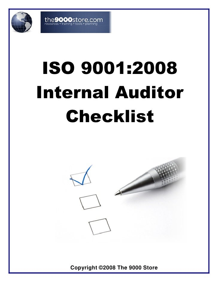 ISO 9001:2008Internal Auditor   Checklist   Copyright ©2008 The 9000 Store
