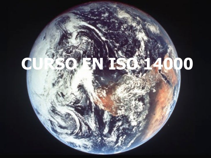 ISO 14000 Y MEDIO AMBIENTE
