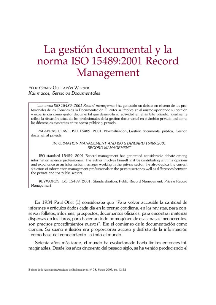 La gestión documental y la       norma ISO 15489:2001 Record               ManagementFÉLIX GÓMEZ-GUILLAMÓN WERNERKalimacos...