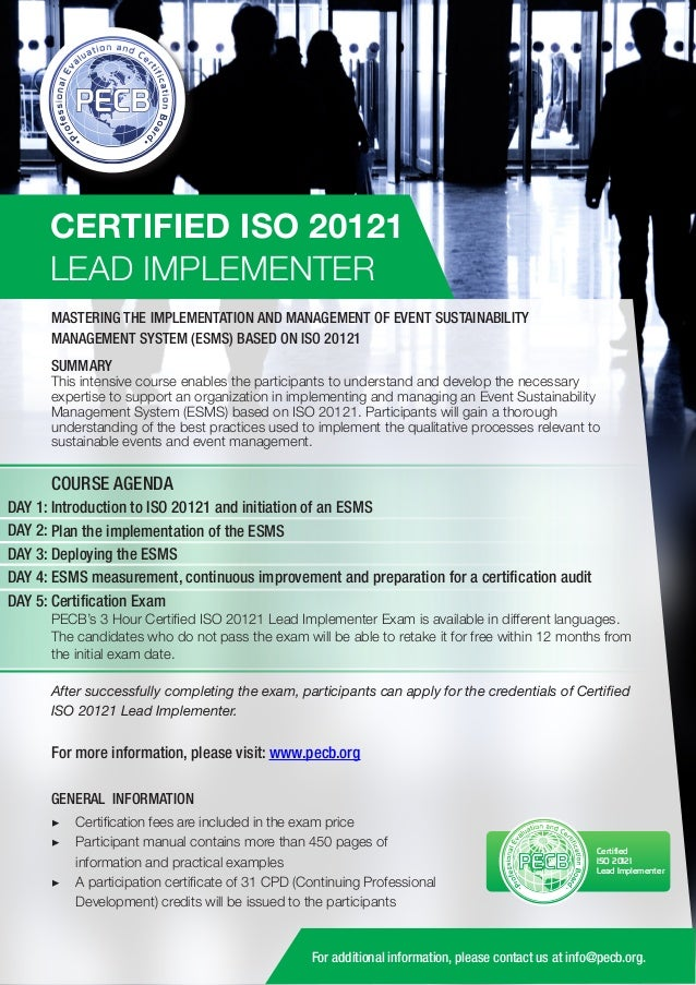 CERTIFIED ISO 20121 LEAD IMPLEMENTER MASTERING THE IMPLEMENTATION AND MANAGEMENT OF EVENT SUSTAINABILITY MANAGEMENT SYSTEM...