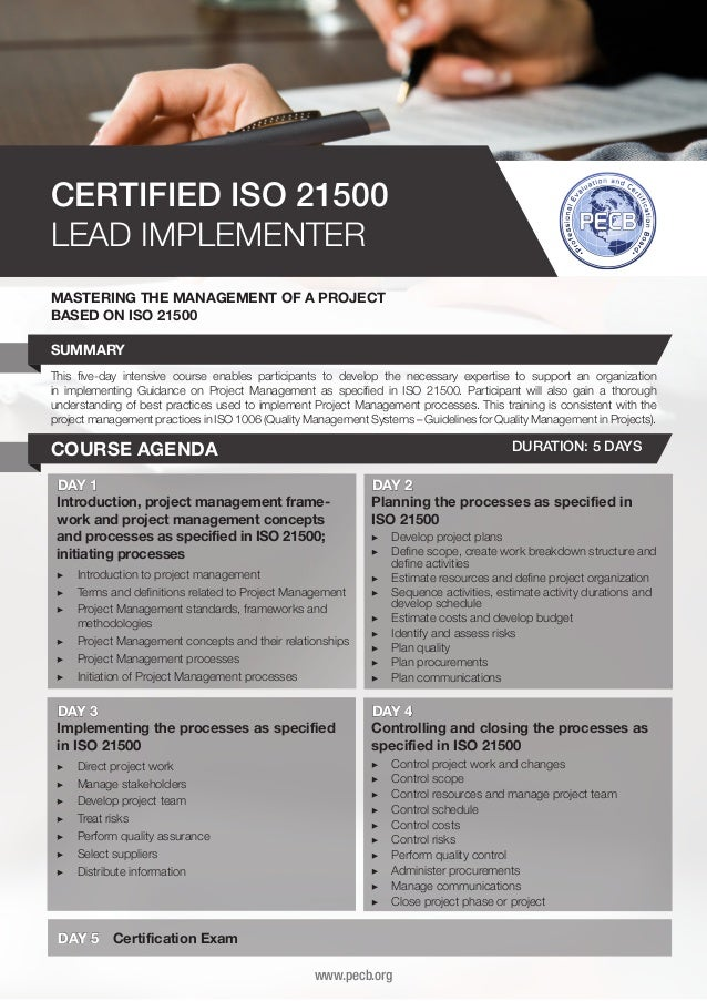 CERTIFIED ISO 21500 LEAD IMPLEMENTER MASTERING THE MANAGEMENT OF A PROJECT BASED ON ISO 21500 SUMMARY This five-day intens...