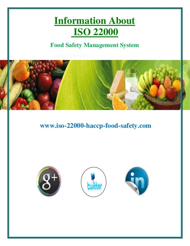 Information About ISO 22000 Food Safety Management System  www.iso-22000-haccp-food-safety.com