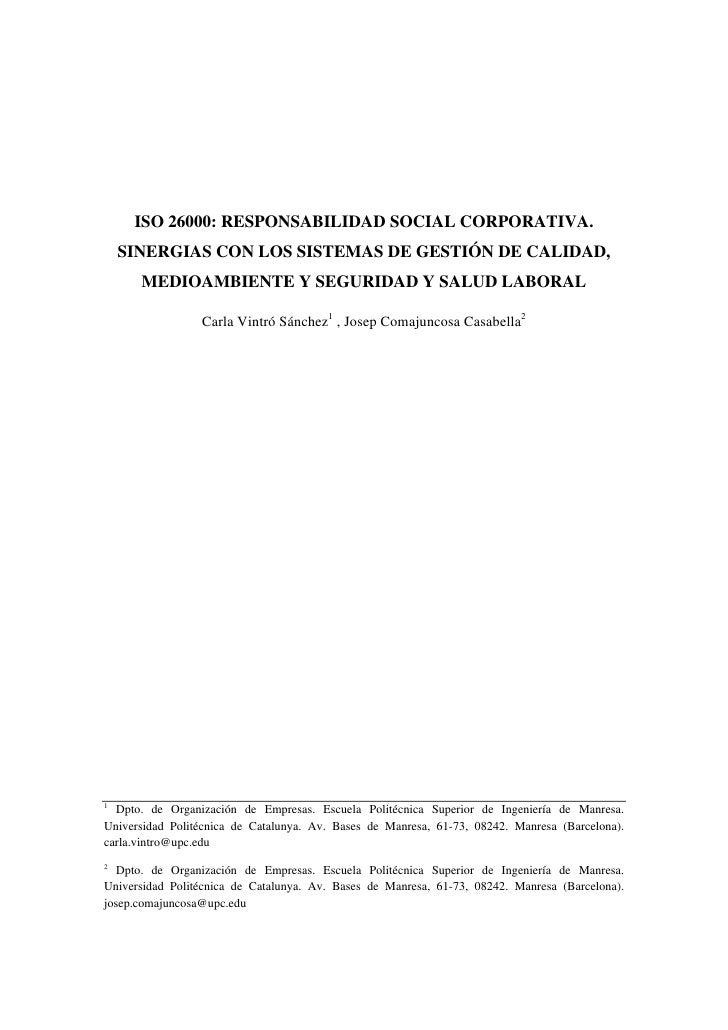 ISO 26000: RESPONSABILIDAD SOCIAL CORPORATIVA.    SINERGIAS CON LOS SISTEMAS DE GESTIÓN DE CALIDAD,      MEDIOAMBIENTE Y S...