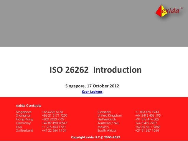 Copyright exida LLC ® 2000-2012 Singapore +65 6222 5160 Shanghai +86 21 5171 7250 Hong Kong +852 2633 7727 Germany +49 89 ...
