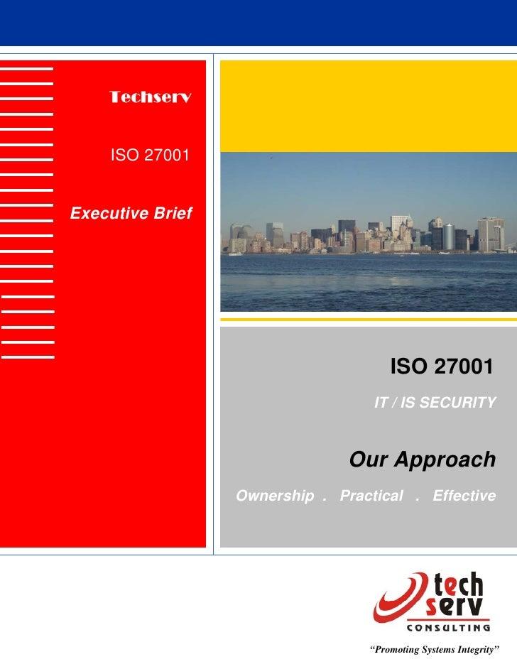 Techserv        ISO 27001   Executive Brief                                            ISO 27001                          ...