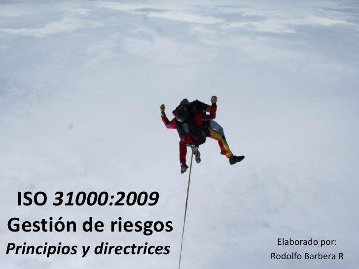 ISO 31000:2009 GESTION DE RIESGO