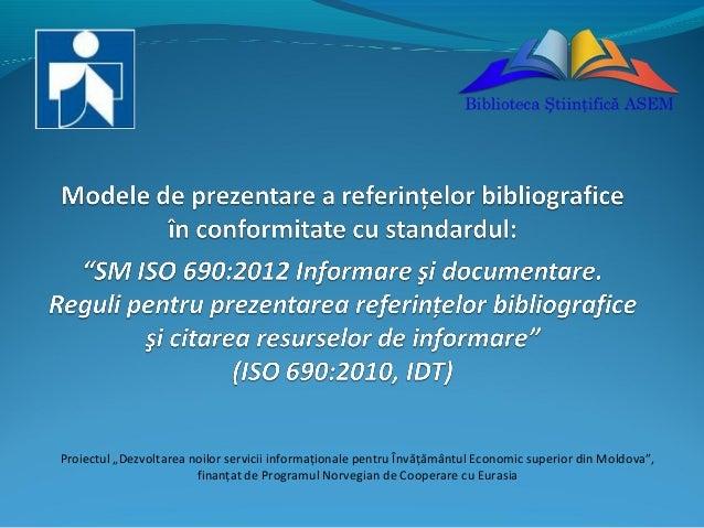 Modele de prezentare a referinţelor bibliografice