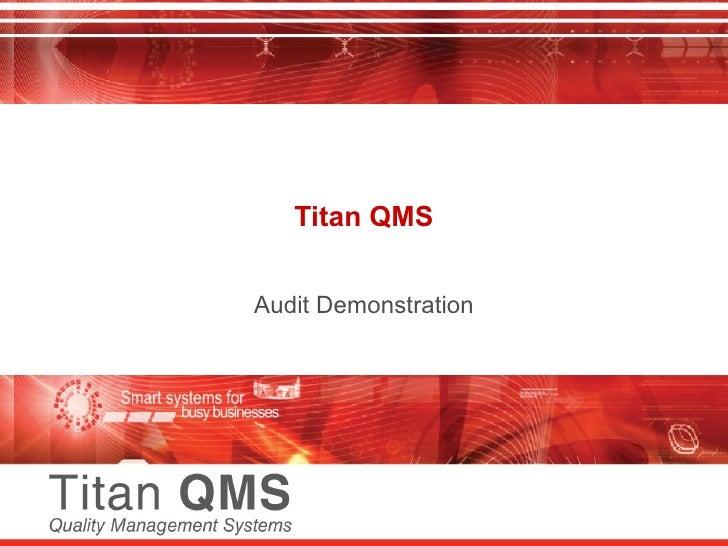 Titan QMS Audit Demonstration