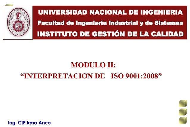 UNIVERSIDAD NACIONAL DE INGENIERIAFacultad de Ingeniería Industrial y de SistemasINSTITUTO DE GESTIÓN DE LA CALIDADMODULO ...