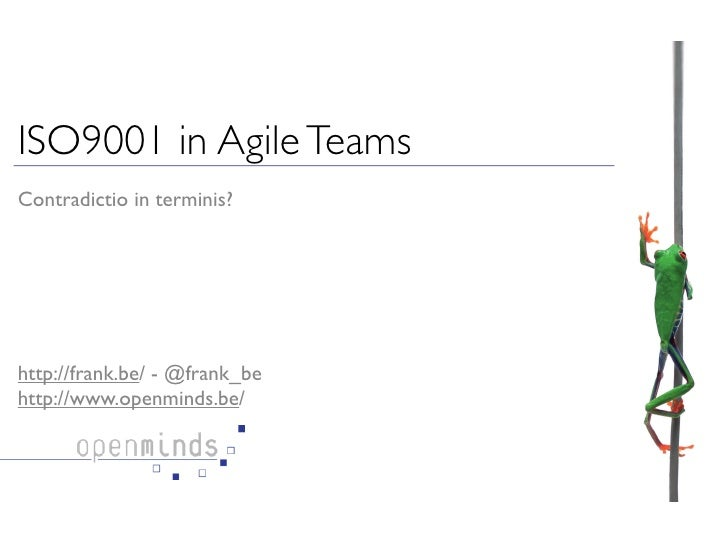 Extremely ISO9001 in Agile Teams                                evolved                                                   ...