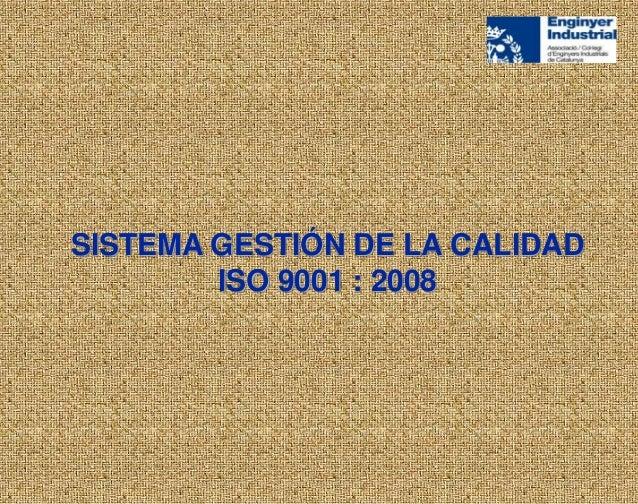 SISTEMA GESTIÓN DE LA CALIDADISO 9001 : 2008