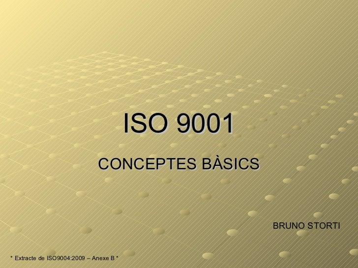 Iso 9001   Conceptes BàSics