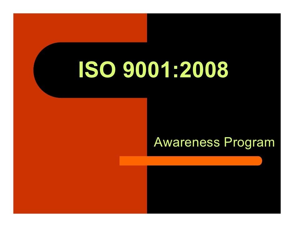 ISO 9001:2008      Awareness Program