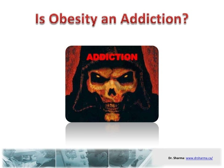 Is Obesity an Addiction?<br />
