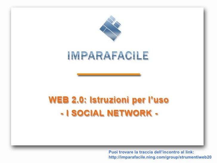Puoi trovare la traccia dell'incontro al link: http://imparafacile.ning.com/group/strumentiweb20