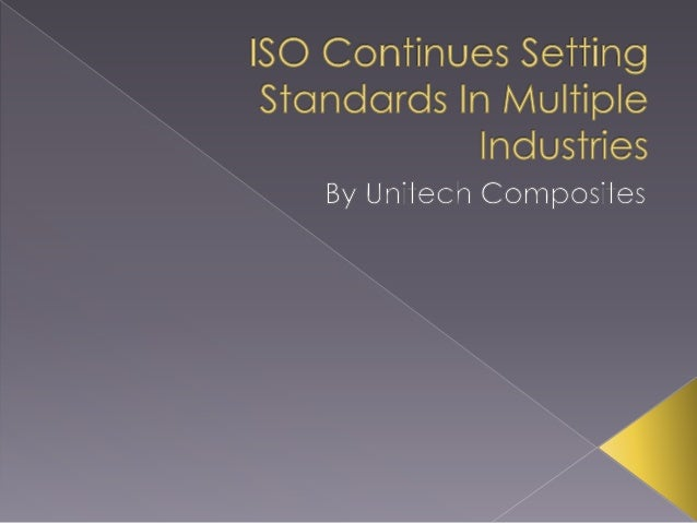 ISO Continues Setting Standards In Multiple Industries