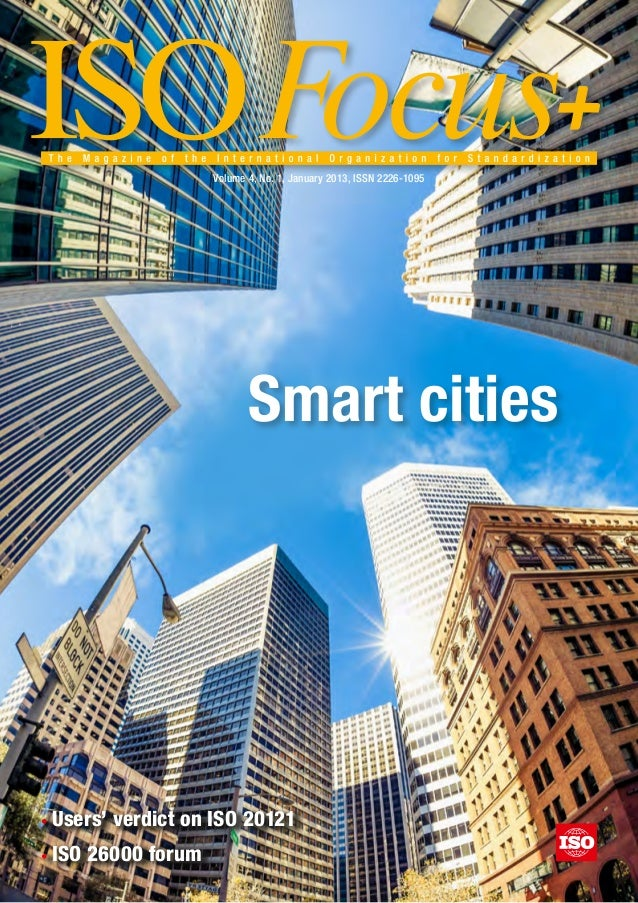 Volume 4, No. 1, January 2013, ISSN 2226-1095                              Smart cities•   Users' verdict on ISO 20121• ...