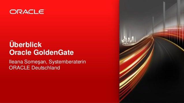 Überblick Oracle GoldenGate