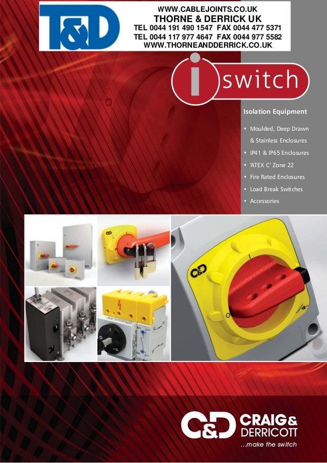 Craig and Derricott Isolators & Switch Disconnectors - Isolation Equipment and Switch Disconnectors