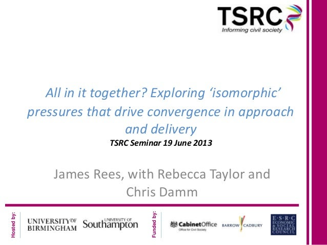 Isomorphism in the work programme, james rees, tsrc seminar 19 june 2013