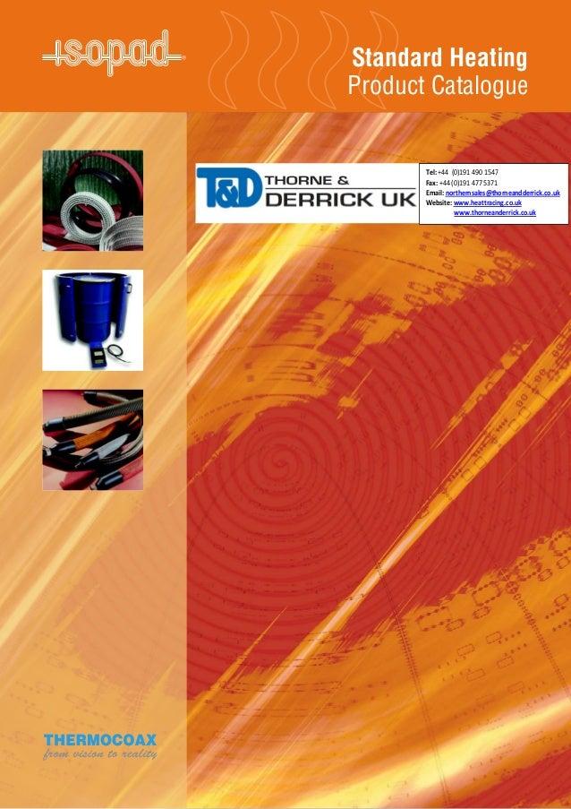 Isopad Flexible Heated Hoses, Gas Analyser Hose, Heavy Oil Transfer Hoses & Bitumen Transfer Hoses - Product Catalogue