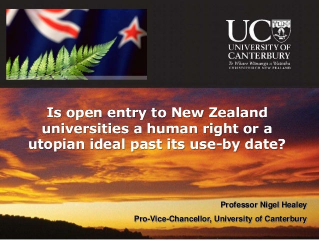 Is open entry to New Zealand  universities a human right or autopian ideal past its use-by date?                          ...