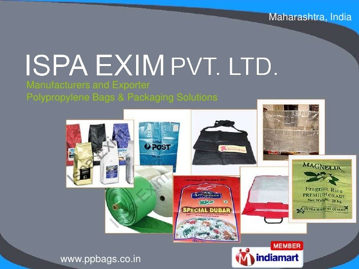 Maharashtra, India <br />Manufacturers and Exporter <br />Polypropylene Bags & Packaging Solutions<br />