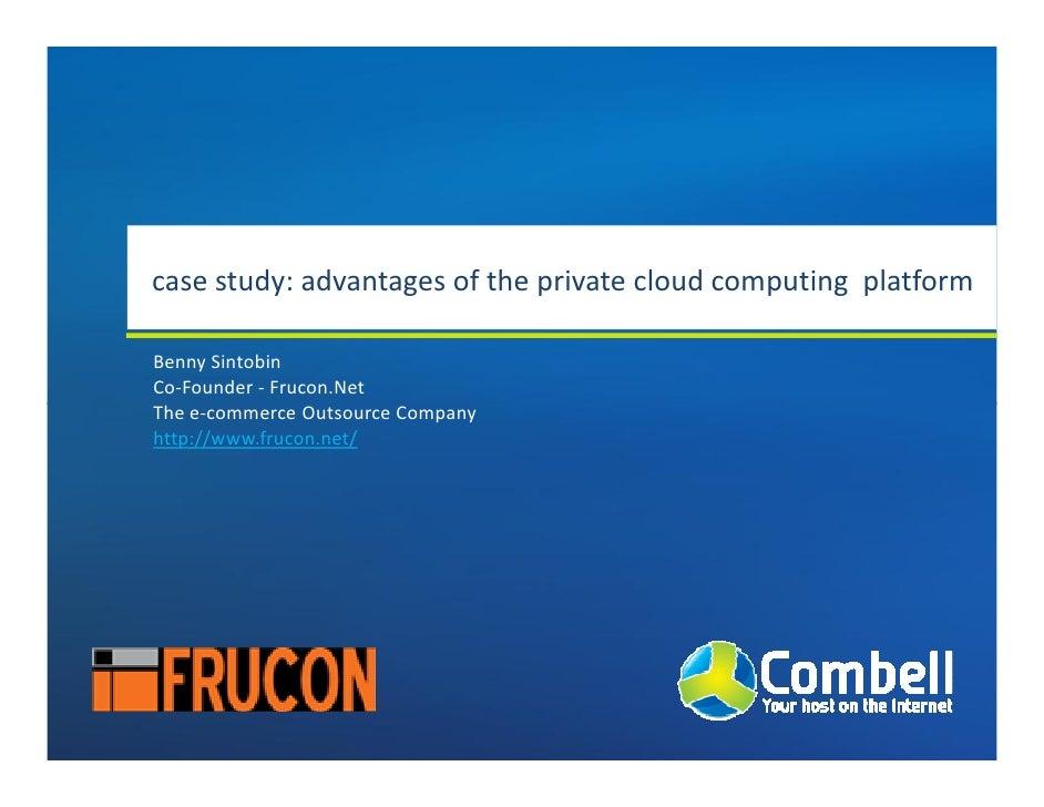 Case study: advantages of the private cloud computing platform