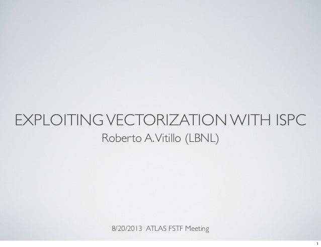 Exploiting vectorization with ISPC