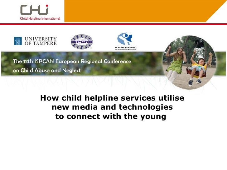 How child helpline services utilise  new media and technologies  to connect with the young