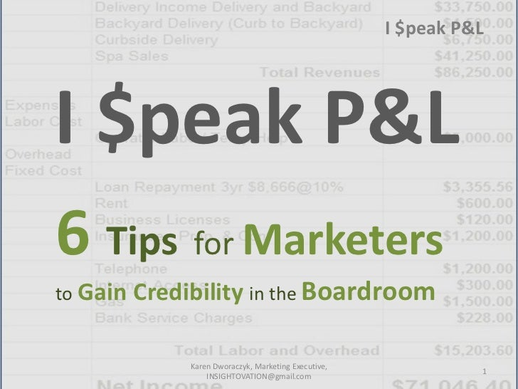 I $peak P&L - 6 Tips for Marketers to Gain Credibity in the Boardroom