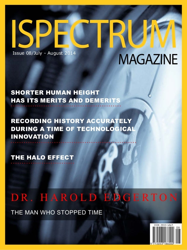 THE HALO EFFECT Shorter Human Height has its Merits and Demerits Recording history accurately during a time of technologic...
