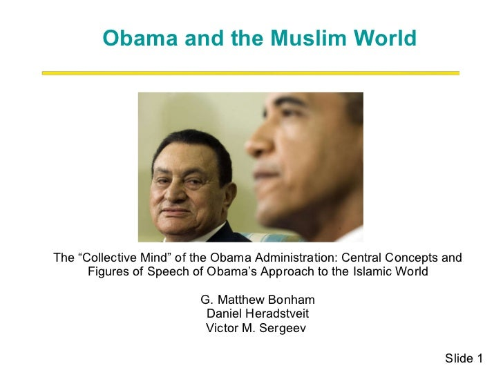 """The """"Collective Mind"""" of the Obama Administration: Central Concepts and Figures of Speech of Obama's Approach to the Islam..."""