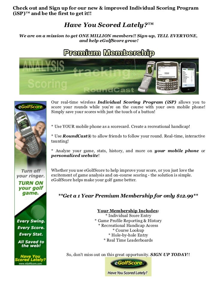 Check out and Sign up for our new & improved Individual Scoring Program (iSP)™ and be the first to get it!!               ...