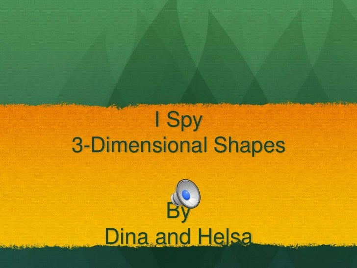 I Spy 3 Dimensional Shapes