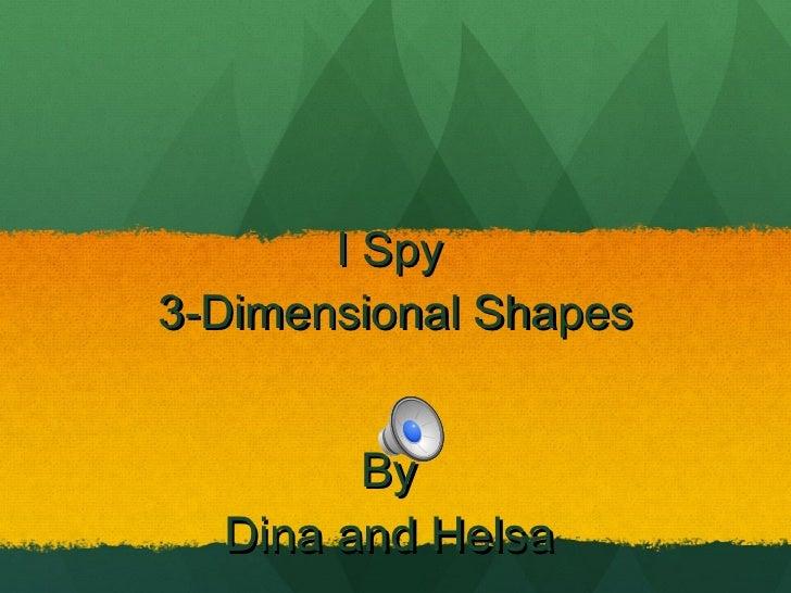 I spy 3 dimensionals damus