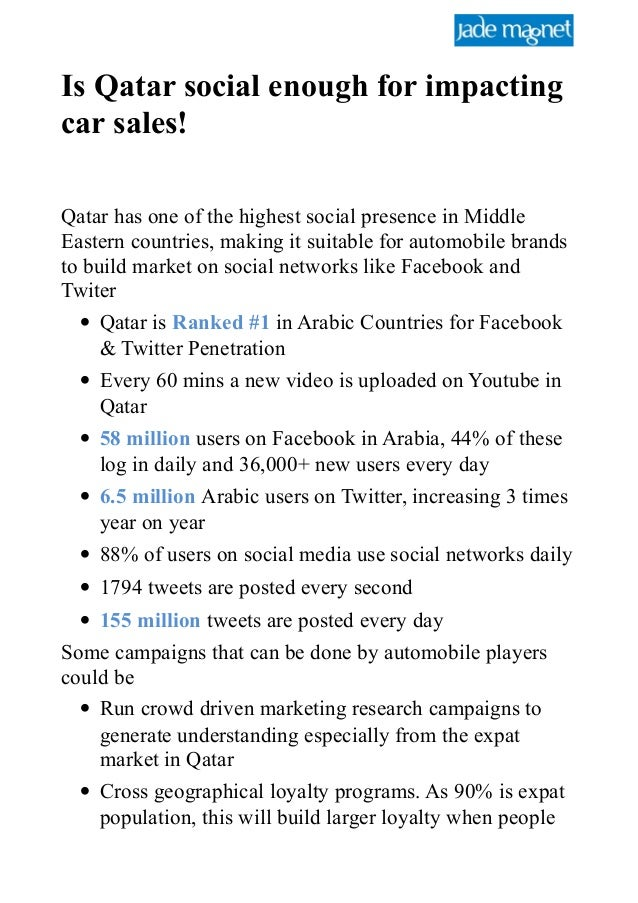 Is Qatar social enough for impacting car sales! Qatar has one of the highest social presence in Middle Eastern countries, ...