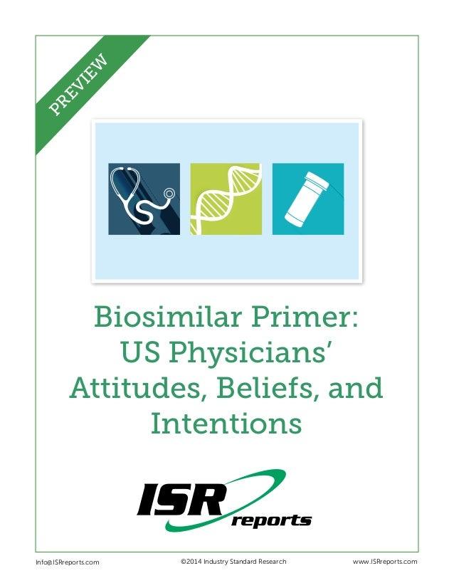 Biosimilar Primer: US Physicians' Attitudes, Beliefs, and Intentions