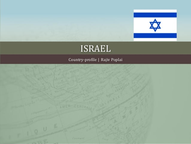 ISRAEL Country-profile   Rajiv Poplai