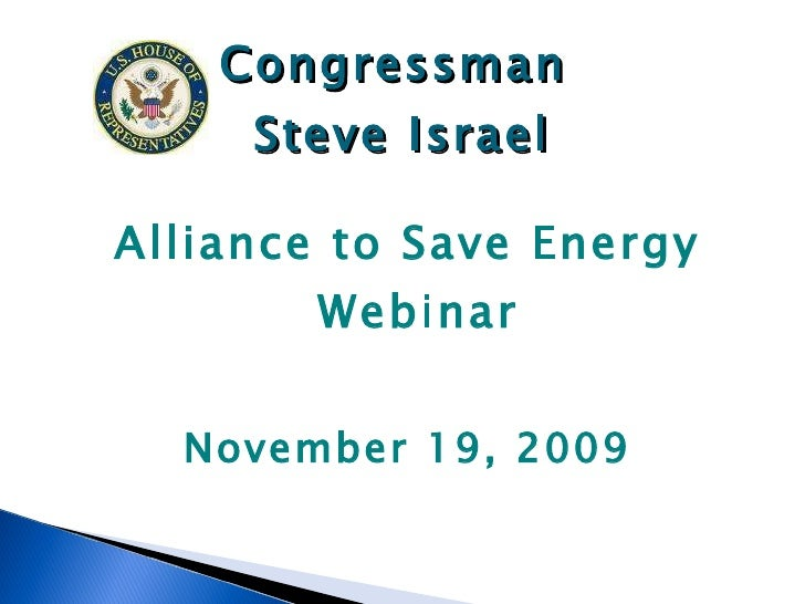 Financing Policy Webinar with Congressman Israel and Matthew Brown - Congressman Israel