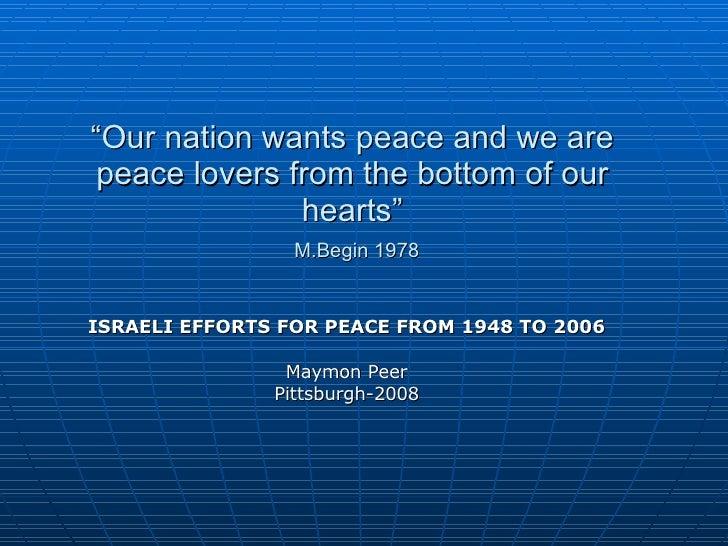 Israel Efforts For Peace Maympn
