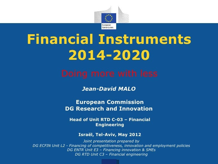 Financial Instruments     2014-2020               Doing more with less                          Jean-David MALO           ...