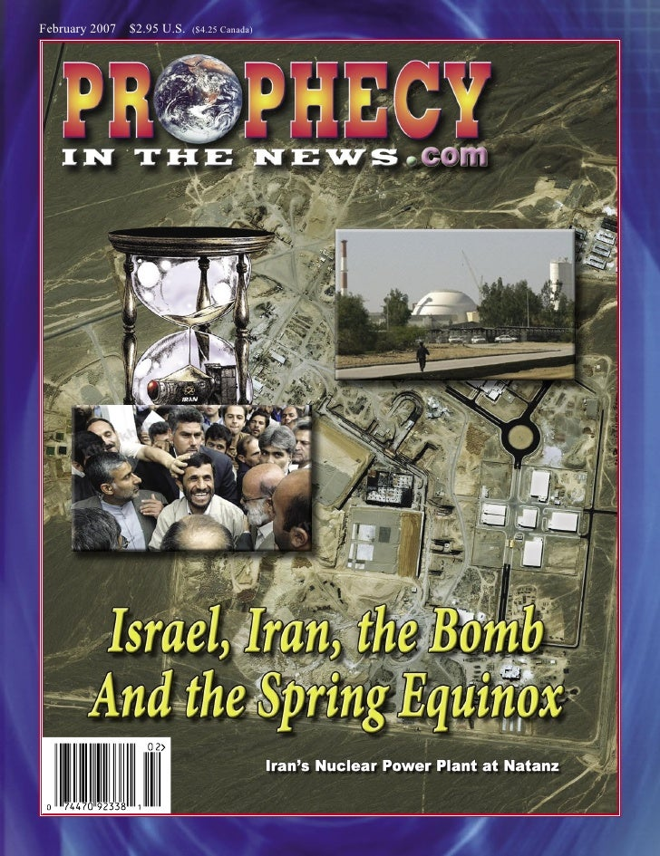 Israel-Iran-the Bomb and the spring equinox - prophecy in the news magazine - february 2007