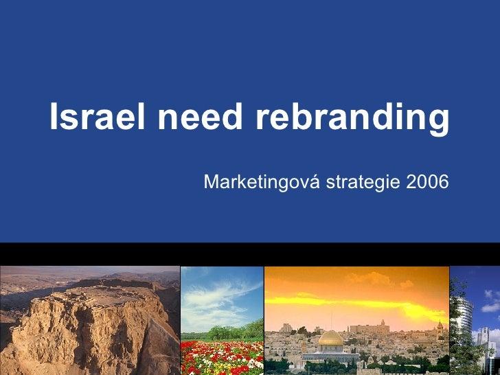 Israel need rebranding